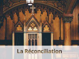 le sacrement du réconciliation